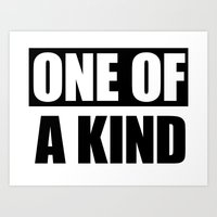 One Of A Kind Art Print