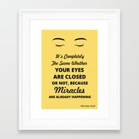 Miracles Are Already Hap… Framed Art Print
