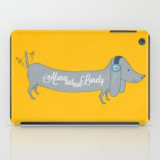 Alone but not Lonely iPad Case