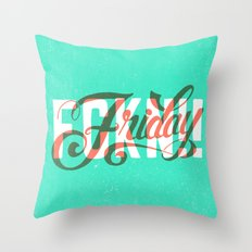 FCKN Friday Throw Pillow