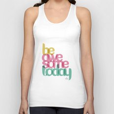 Be Awesome today Unisex Tank Top