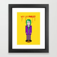 Why So Pixels? Framed Art Print