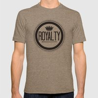 You Are #Royalty Mens Fitted Tee Tri-Coffee SMALL