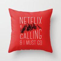 Netflix Is Calling Throw Pillow