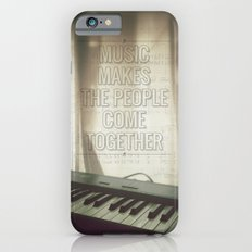 Music makes the people come together iPhone 6s Slim Case