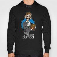 How I Met Your Plumber Hoody