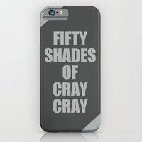 Fifty Shades of Cray Cray iPhone 6 Slim Case