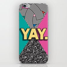 Yay. Positive Typography Message iPhone & iPod Skin