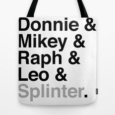 One big mutant family: Donnie & Mikey & Raph & Leo & Splinter Tote Bag