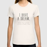 I HAVE A DREAM - ice cream Womens Fitted Tee Natural SMALL