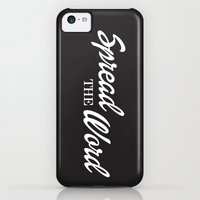 iPhone 5c Cases featuring Spread the Word by DeGroot Design