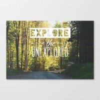 Explore The Unexplored Canvas Print