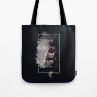 Hope Begins in The Dark - Anne Lamott Tote Bag
