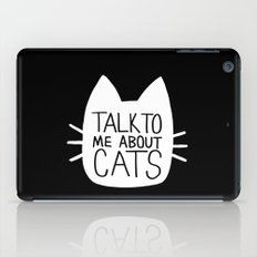Talk to Me About Cats (white) iPad Case