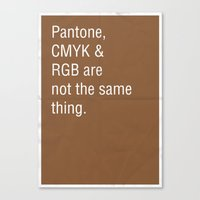 Pantone, CMYK & RGB Are … Canvas Print