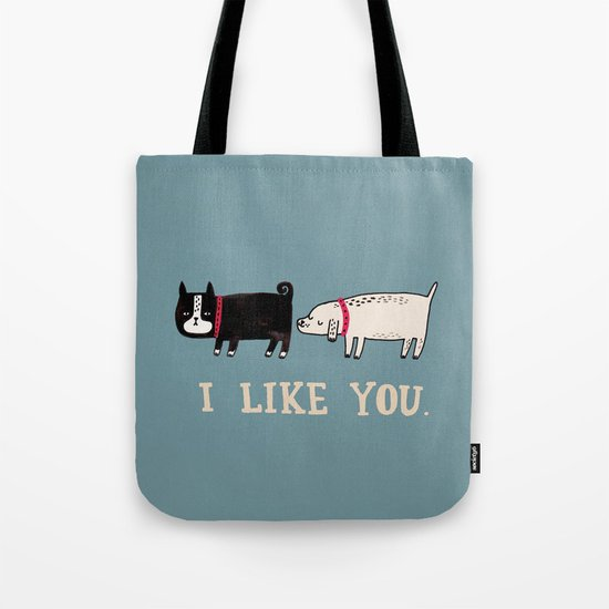 I Like You. Tote Bag