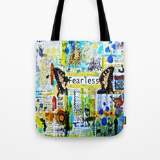 Fearless: Mixed media art Tote Bag
