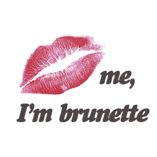 Kiss me I'm brunette Lips Art Print