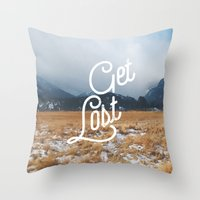 Get Lost Throw Pillow