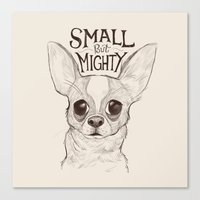 Small But Mighty Canvas Print