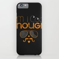 iPhone & iPod Case featuring Am I cool enough? by Waste Factory
