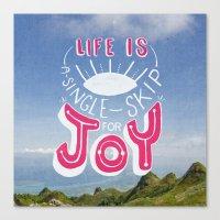 Life Is A Single Skip Fo… Canvas Print
