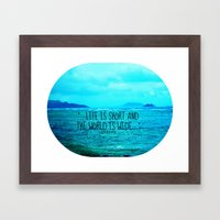 LIFE IS SHORT II  Framed Art Print