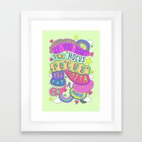 If You Want The Hocus Po… Framed Art Print