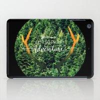 Let's Go On An Adventure iPad Case