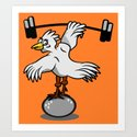 Chicken lifting weights Art Print