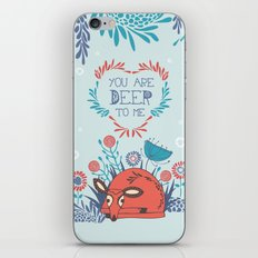 You are Deer to me iPhone & iPod Skin