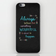 Always Believe 01 iPhone & iPod Skin