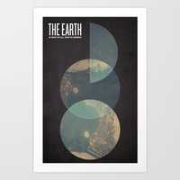 The Earth Is What We All… Art Print