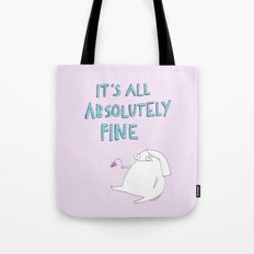 absolutely fine Tote Bag