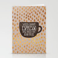 Words Cannot Espresso Ho… Stationery Cards