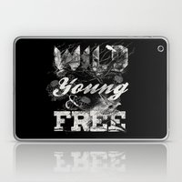 WILD YOUNG AND FREE Laptop & iPad Skin