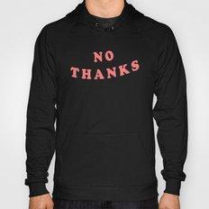 No Thanks Quote Tee | Minimal Typography Print T-Shirt Hoody