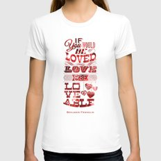 To Be Loved Womens Fitted Tee White SMALL