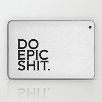 Epic Shit 01 Laptop & iPad Skin