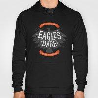 Where Eagles Dare Hoody