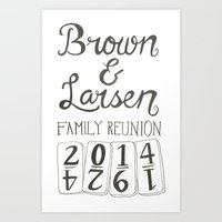 Brown & Larsen Family Reunion 2014 Art Print