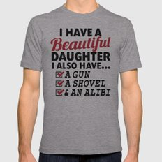 I HAVE A BEAUTIFUL DAUGH… Mens Fitted Tee Athletic Grey SMALL