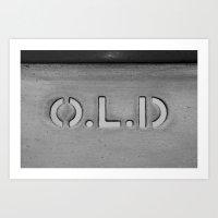 O.L.D. Art Print