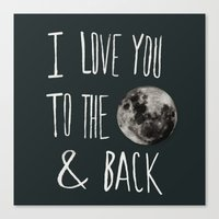 I Love You To The Moon Canvas Print