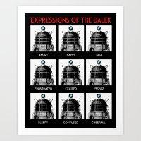 Expressions Of The Dalek Art Print