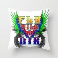 Fly Till I Die Throw Pillow