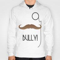 Bully Hoody
