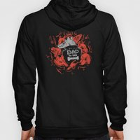 Bad To The Bone Hoody