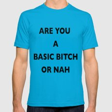 A Basic B*tch or Nah Mens Fitted Tee Teal SMALL