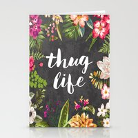 girl Stationery Cards featuring Thug Life by Text Guy